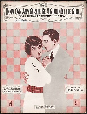 HOW CAN ANY GIRLIE BE A GOOD LITTLE GIRL antique sheet music A NAUGHTY BOY 1908