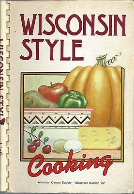 Madison Wi 1980 Wisconsin Style Cooking Cook Book * American Cancer Society Acs