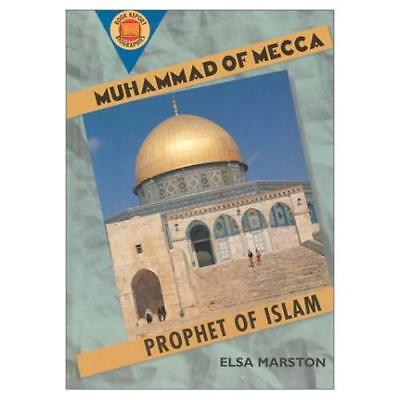 Muhammad Of Mecca: Prophet Of Islam Book Report Biographies By Marston