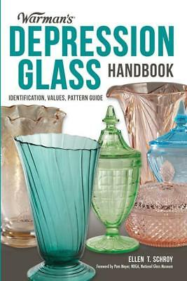 2017 Warman's Depression Glass Price Guide w Pattern ID Collector REFERENCE