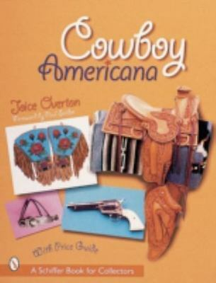 Cowboy Americana (Schiffer Book for Collectors with Price Guide), Overton, Joice