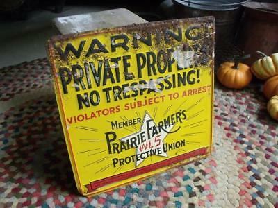 Old Rustic Primitive Vintage Farm Tin WLS Prairie Farmers Protective Union Sign