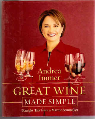 Great Wine Made Simple By Andrea Immer 2000 Hardcover Book Master Sommelier