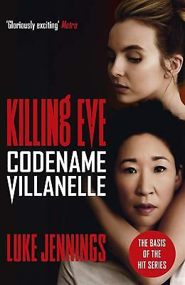 Codename Villanelle: The Basis For Killing Eve, Now A Major Bbc Tv Series (Killi