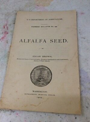 US DEPARTMENT OF AGRICULTURE FARMERS BULLETIN Alfalfa Seed 1904