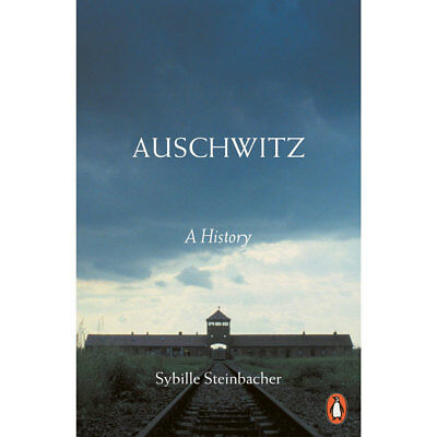 Auschwitz - A History by Sybille Steinbacher (Paperback), Non Fiction Books, New