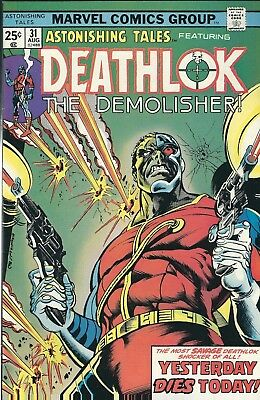 Astonishing Tales W/ Deathlok: The Demolisher #31 (1975) Marvel Comics V/f+