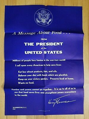Orig WW2 1946 Poster A Message About Food President Harry Truman NO Res