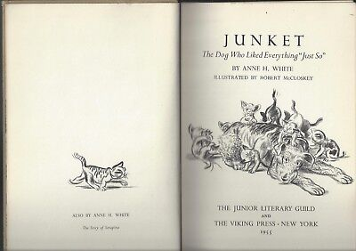 Junket The Dog Who Liked Everything Just So Anne Bianco Rober Mccloskey 1955 1st