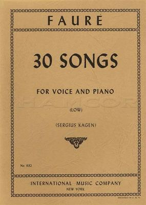 Fauré 30 Songs for Low Voices Vocal Sheet Music Book Classical Sergius Kagen