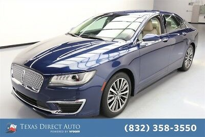 2017 Lincoln MKZ/Zephyr Select Texas Direct Auto 2017 Select Used Turbo 2L I4 16V Automatic FWD Sedan Premium