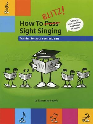 How To Blitz Sight Singing Training for Eyes and Ears Voice Vocal Music Book