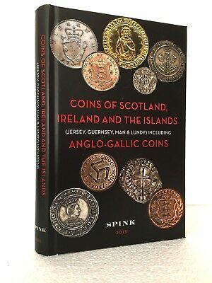 Coins of Scotland & Ireland and the Islands. Current Edition