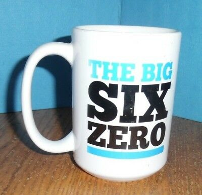 THE BIG SIX ZERO  Coffee Cup