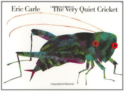 `Carle, Eric`-The Very Quiet Cricket BOOK NEW