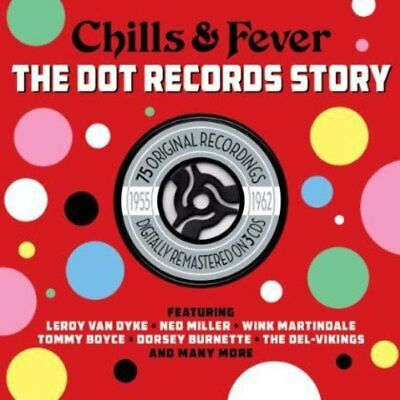 Chills & Fever - The Dot Records Story 1955-1962 3CD 2014 NEW/SEALED