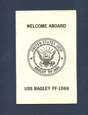 FF 1069 USS BAGLEY WELCOME ABOARD PAMPHLET US Navy Frigate Ship Squadron Booklet