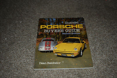 Illustrated Porsche Buyer's Guide by Dean Batchelor 1986 2nd edition 356 911 914