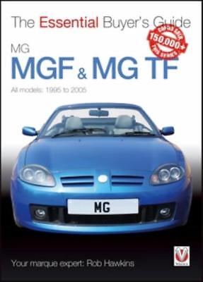 MGF & MG TF: The Essential Buyer's Guide 1995-2005