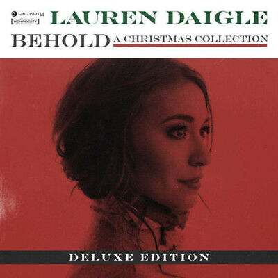 Lauren Daigle  Behold: A Christmas Collection [Deluxe Edition] CD 2018 ** NEW **