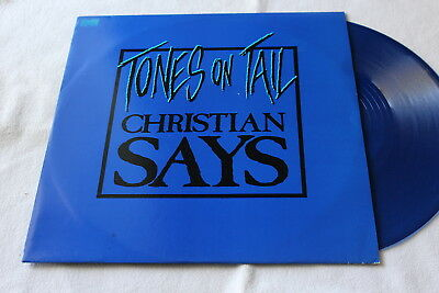 "TONES ON TAIL (BAUHAUS) - Christian says - 12"" BLUE VINYL"