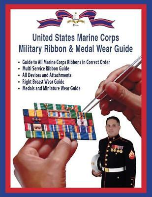 US Marine Corps Military Ribbon & Medal Correct Wear Guide 1861-2017
