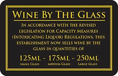 125, 175 & 250ml Wine by the Glass Bar Sign Notice 110x170mm Pub Bar Restaurant