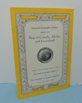INDEX booklet to June 1947 Map CANADA, ALASKA, & GREENLAND ~ National Geographic