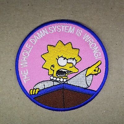 The Simpsons Lisa Simpson The Whole Damn System is Wrong Patch 3 inches tall