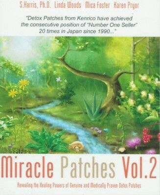 Miracle Parches Vol.2 ; S. Harris, Ph.d. Linda Woods, Mica Foster, Karen Pryor