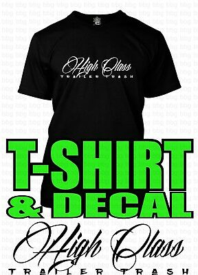 bdbd5c15 Funny White Trash T Shirt & Decal Novelty Gag Gift Joke Redneck Trailer  Humor