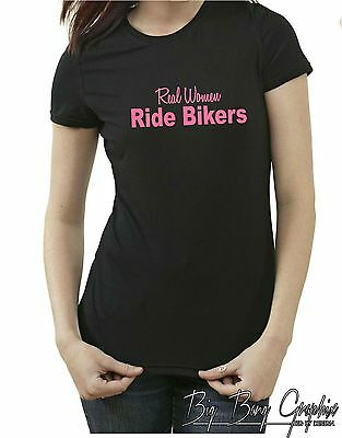 Funny Biker T-Shirt REAL WOMEN RIDE BIKERS Womens Ladies Tee Bar Joke Bad Girl