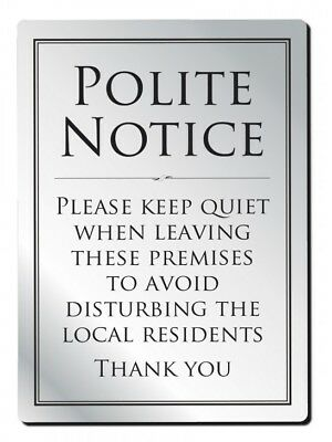 Leave Premises Quietly Polite Notice Sign Pub Bar Restaurant Silver 210 x 297mm