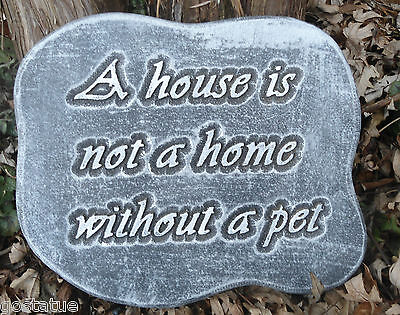 A house is not a home without a pet mold plaster concrete casting