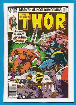 "Mighty Thor #290_December 1979_Very Fine+_""el Toro Rojo""_Bronze Age Marvel_Uk!"