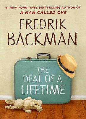 The Deal of a Lifetime : A Novella by Fredrik Backman (2017, eBooks)