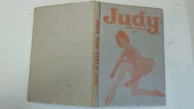 Acceptable - Judy Book For Girls 1969 - Anon 1968-01-01 The hinges are in good c