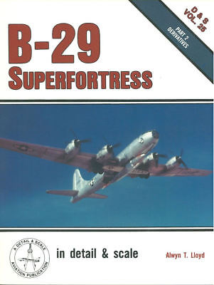 Detail & Scale 25 B-29 Superfortress Derivatives F-13 Rb-29 Kb-29 Tb-29 Wb-29