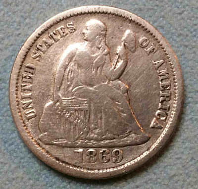 1869 s Seated Dime Full LIBERTY Scarce Date