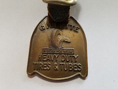 Original Advertising Gillette Heavy Duty Tires & Tubes Watch Fob  NO Reserve