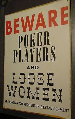 VINTAGE POKER PLAYERS LOOSE WOMEN bar tin metal sign gamblers bar hall card dive