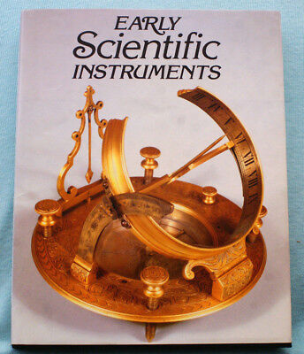 Early Scientific Instruments by Nigel Hawkes - Tall hardbound photo book.