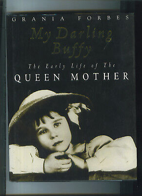 My Darling Buffy Early Life of the Queen Mother 1997 Book England Great Britian