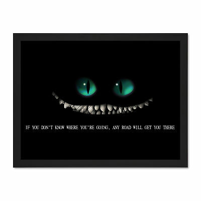 CHESHIRE CAT QUOTE Eyes Alice Wonderland Framed Art Print Poster 18x24  Inches