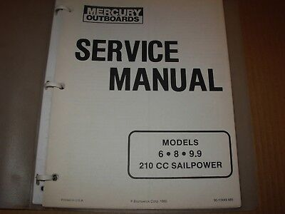 Mercury 6 , 8 , 9.9 hp 210 Outboard Motors Service Manual - mid 80's , 90-13449
