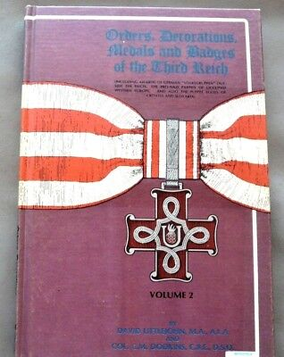 Orders Decorations medals and Badges of the Third Reich - Volume 2 FIRST EDITION