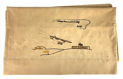 Hand Embroidered Beige Tan Pillowcase Airplane Happy Dreams 1997 Until...?