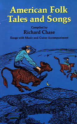 RICHARD CHASE AMERICAN Folk Tales And Songs Music & Guitar Accompaniment
