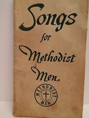 Songs for Methodist Men - Used back in the early 1900's