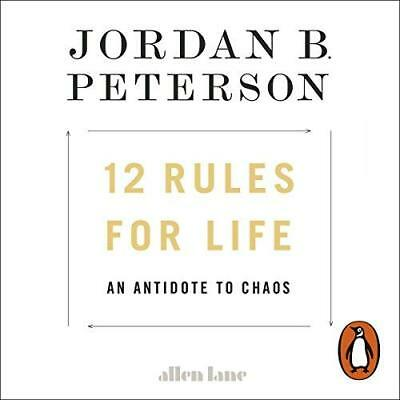 12 Rules for Life : An Antidote to Chaos by Jordan Peterson 2018
